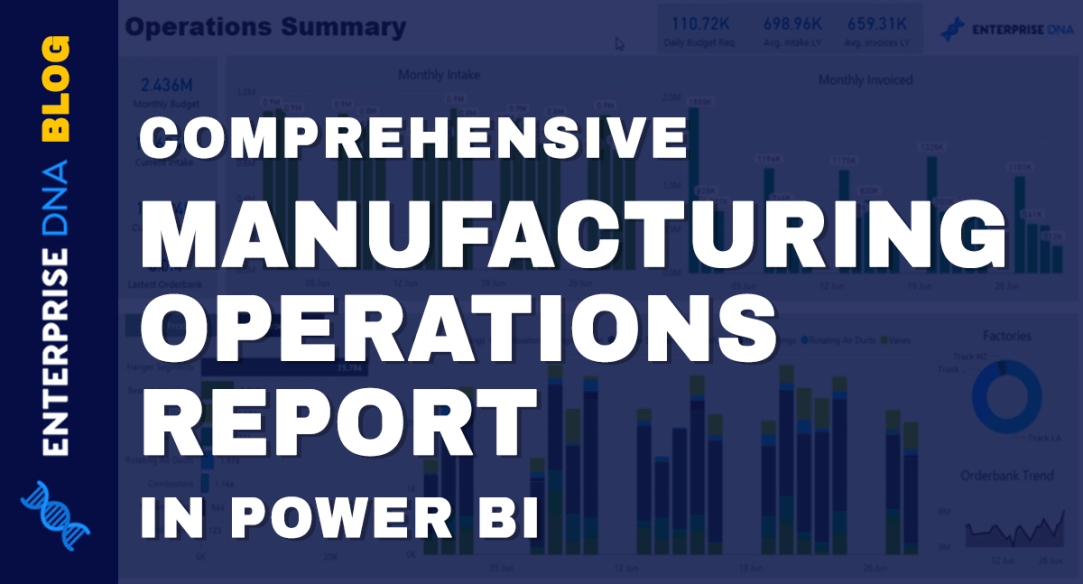 Comprehensive Manufacturing Operations Report In Power BI