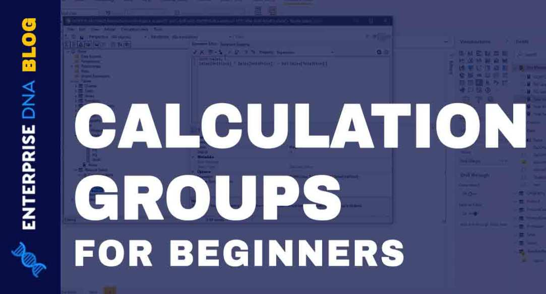 Use Tabular Editor To Create Calculation Groups In Power BI