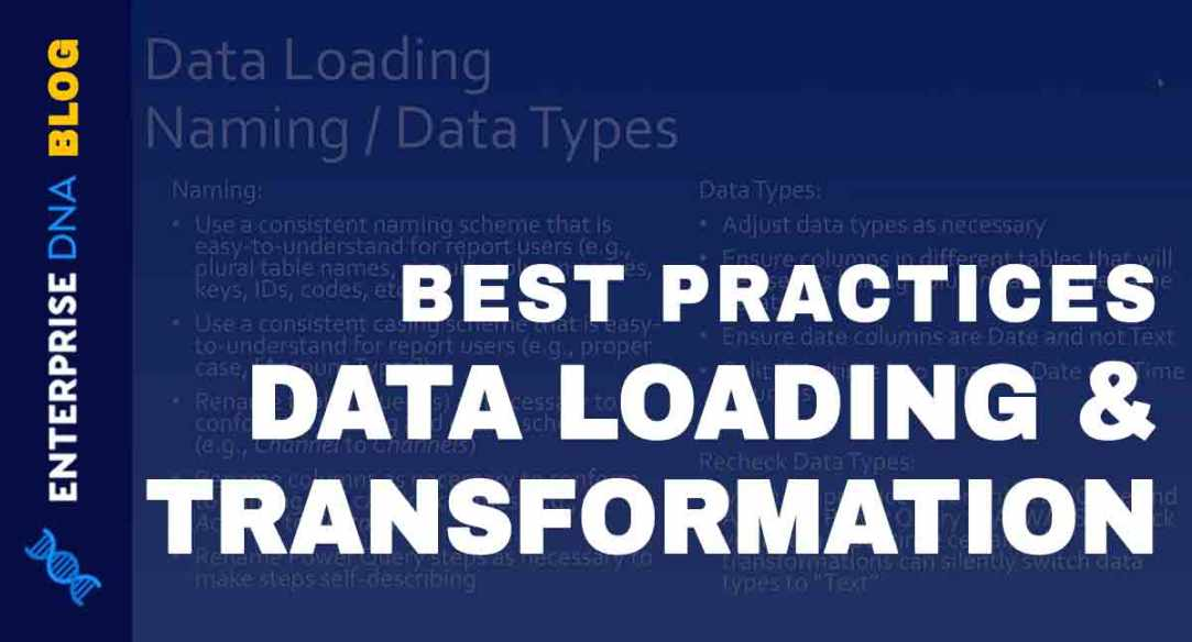 Data Loading And Transformation Best Practices