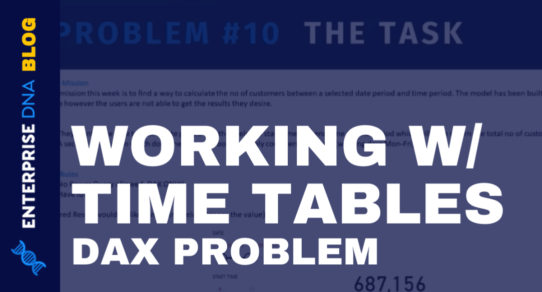 WORKING W TIME TABLES DAX PROBLEM