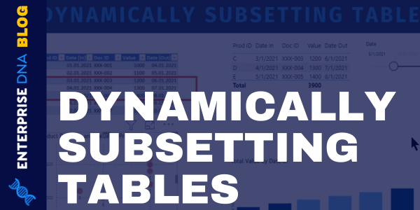 Table Visual In Power BI | Dynamic Subsetting