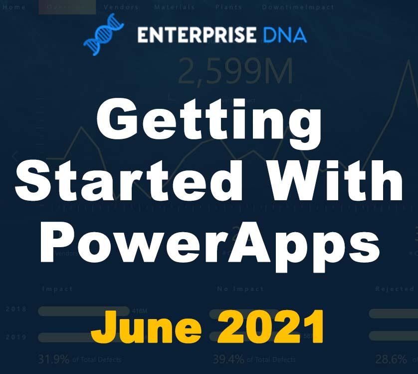Getting Started With PowerApps - Enterprise DNA
