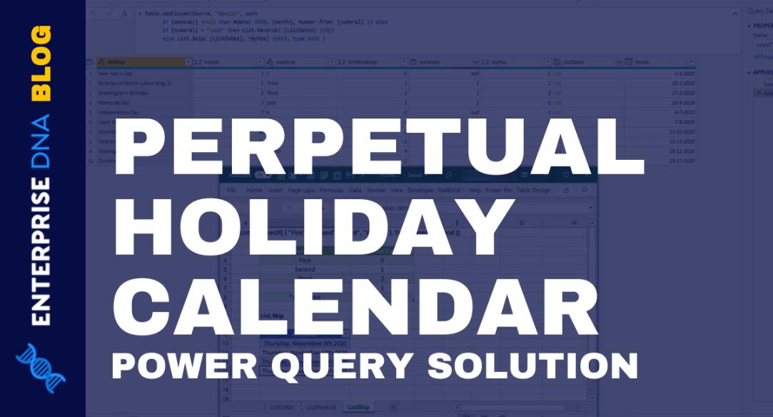 Perpetual Holiday Calendar – POTW #12 (Power Query Solution)