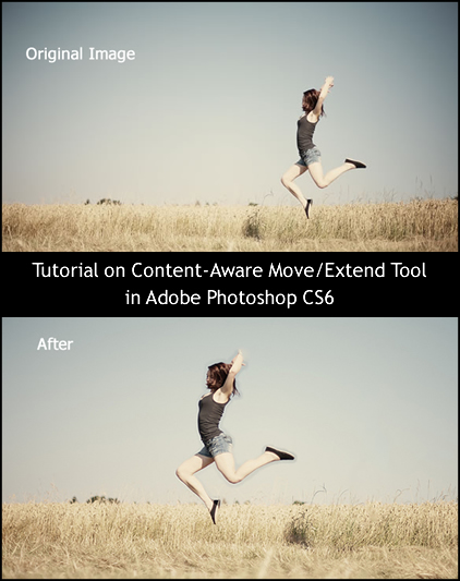 Tutorial on Content-Aware Move/Extend Tool in Adobe Photoshop CS6