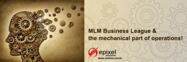 MLM Business League and the mechanical part of operations