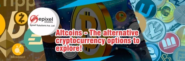 Altcoins - The alternative cryptocurrency options to explore
