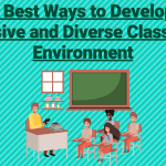 The Best Ways to Develop an Inclusive & Diverse Classroom Environment