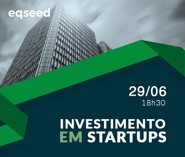 Investimento em Startups – Evento EqSeed em São Paulo
