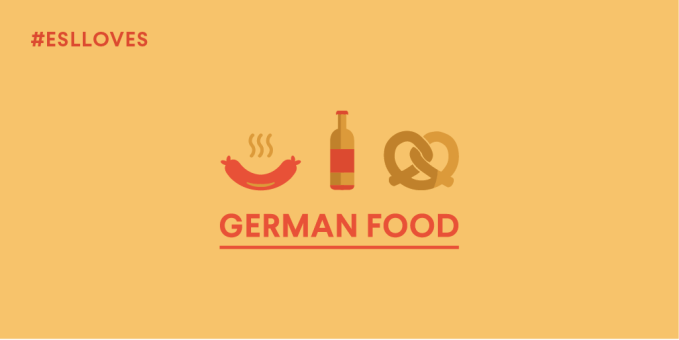 ESLloves German Food