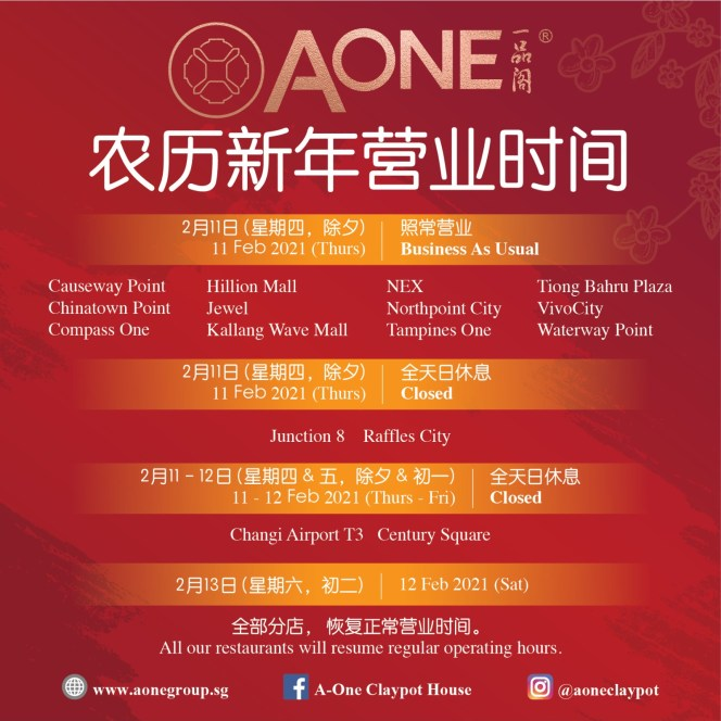 A-One Claypot House Chinese New Year CNY 2021 Operating Hours Punggol