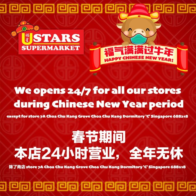 U Stars Supermarket Operating Hours CNY 2021 in Punggol