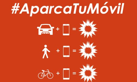 «Aparca Tu Móvil», concienciar sobre el peligro del móvil en el tráfico