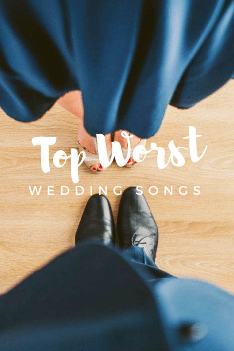Top Worst Wedding Songs- avoid these on your playlist.