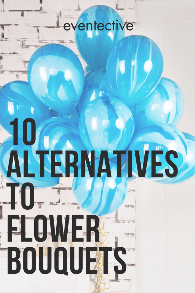 10 Alternatives to Flower Bouquets