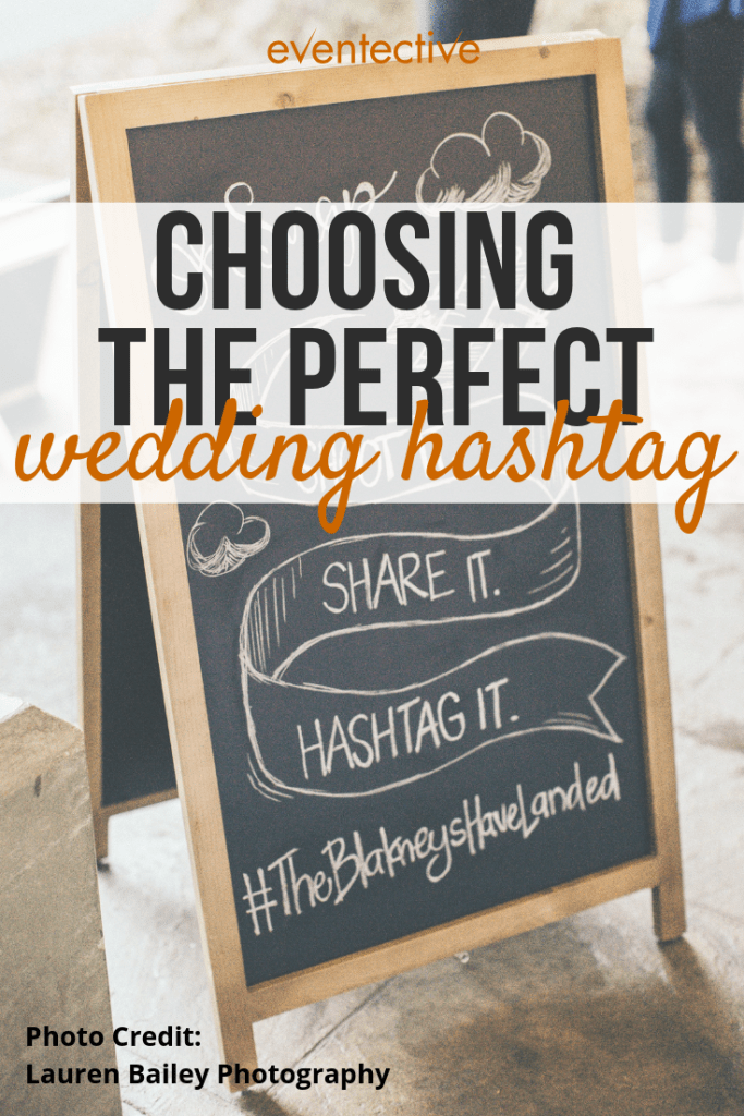 7 Steps for the Perfect Wedding Hashtag