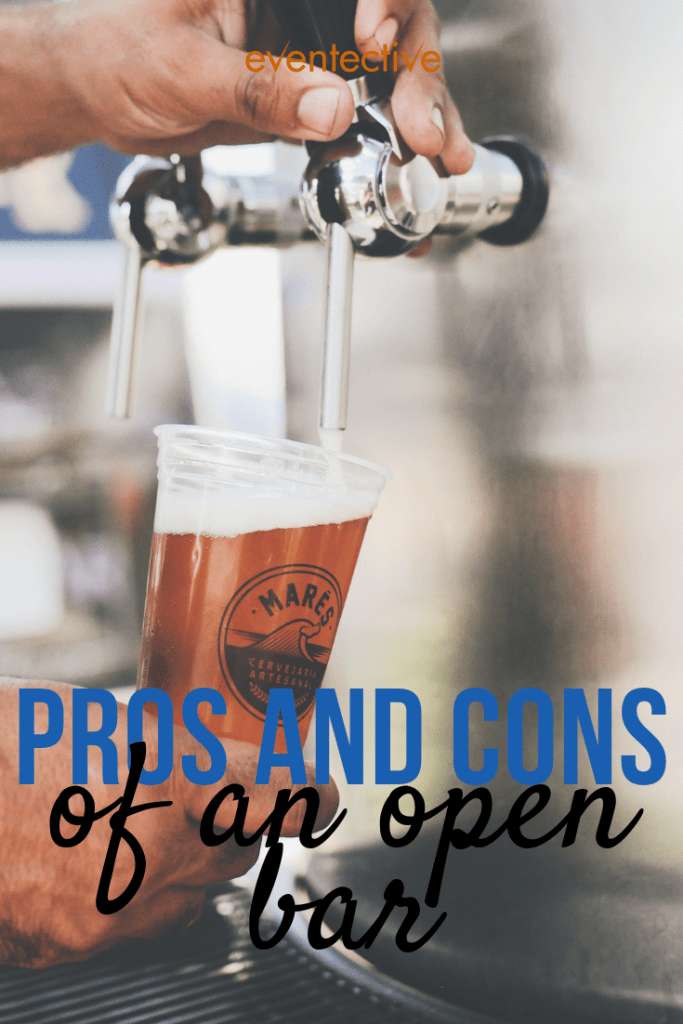 The Pros and Cons of an Open Bar