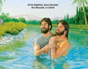 Jesus Became Messiah At Baptism