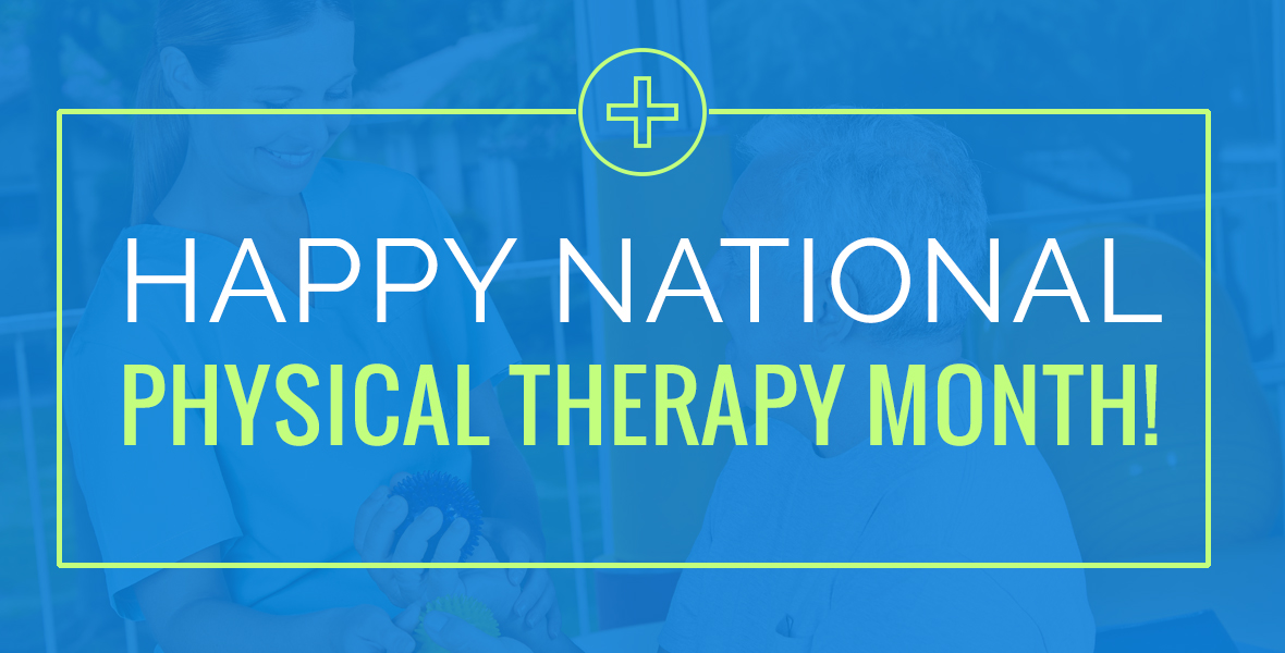 October Is National Physical Therapy Month  The Execu