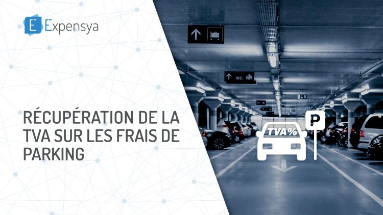 Récupération de la TVA sur les frais de Parking