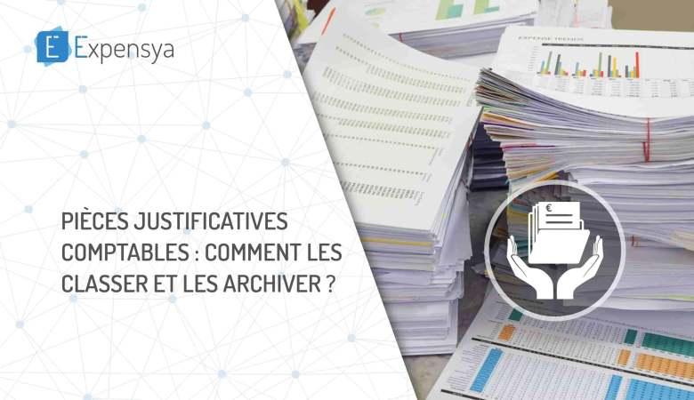Les pièces justificatives comptables : comment les classer et les archiver ?