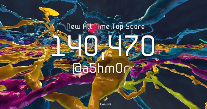 New All Time Top Score EyeWire 5.28 a5hm0r, eyewire