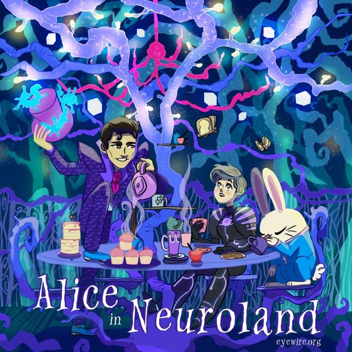 alice, neuroland, cortex, forest, mad hatter, magic, fantastic, eyewire, citizen science, sciart
