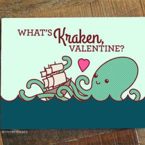valentine's card, funny, humor, pun, lol, dad jokes, punny, geek, geeky card, kraken