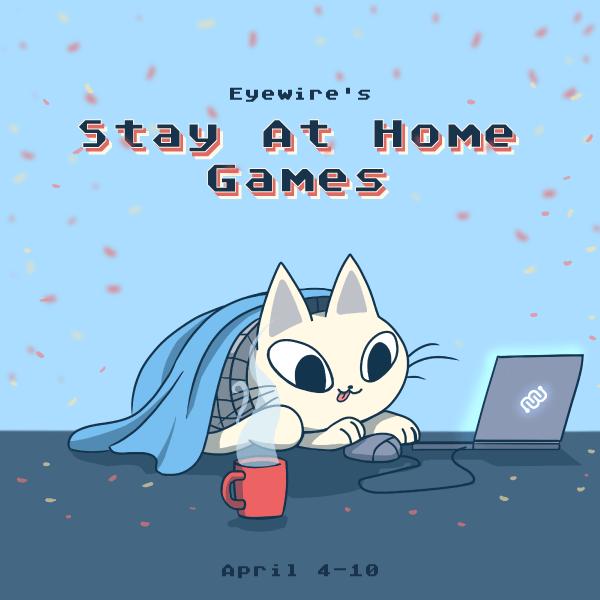 Stay at home, games, eyewire, coronavirus