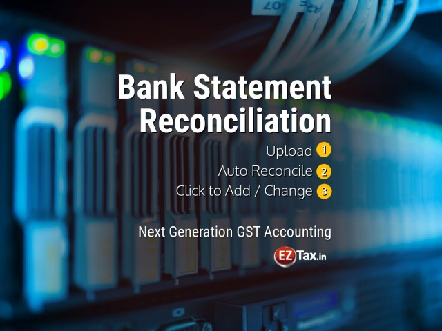 Bank Statement Reconciliation in 1-2-3 Easy Steps | EZTax.in