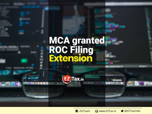 MCA granted ROC Filing Extension | EZTax.in