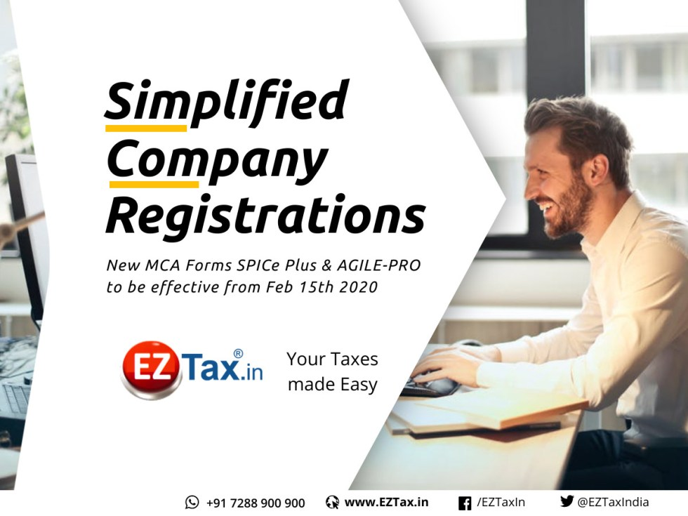Simplified Company Registrations thru new SPICe Plus and AGILE-PRO forms | EZTax.in