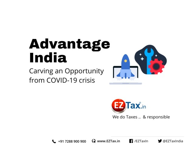 Carving an Opportunity from COVID-19 crisis Advantage India EZTax.in