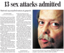 """""""13 sex attacks admitted"""""""