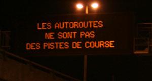 Les autoroutes ne sont pas des pistes de course