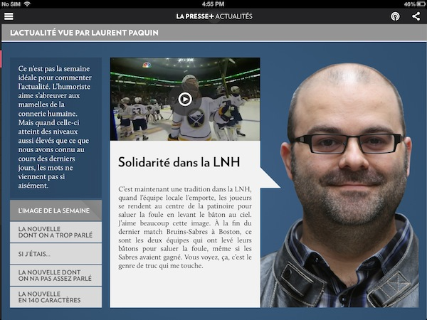 La Presse+ launched with a bunch of new celebrity contributing columnists, including Laurent Paquin
