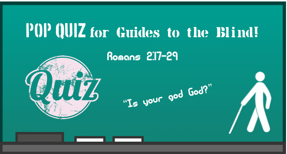 LESSON 6 Pop Quiz for Guides to the Blind August 17 2014