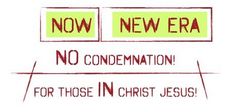 now new era no condemnation