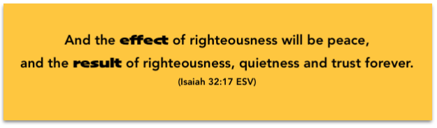 effect result righteousness Isaiah 32-17