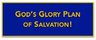 God's glory plan salvation banner