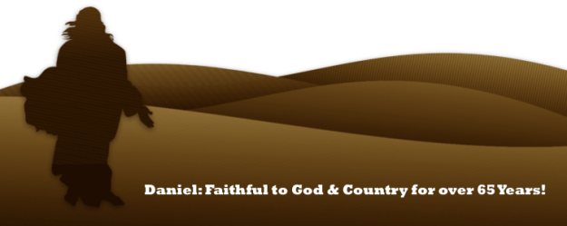 Daniel faithful God country 65 years