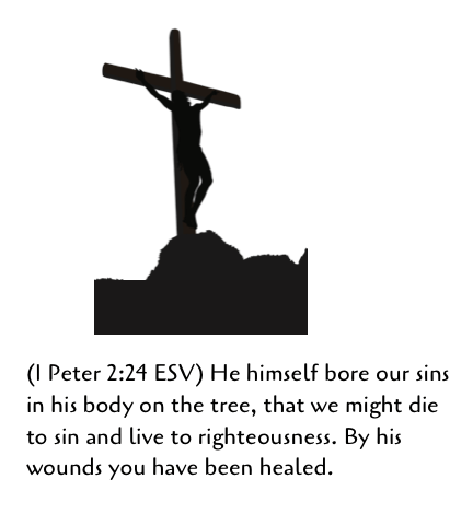 Christ cross silhouette 1 Peter 2-24
