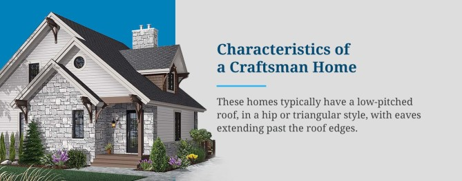 Characteristics of a Craftsman Home