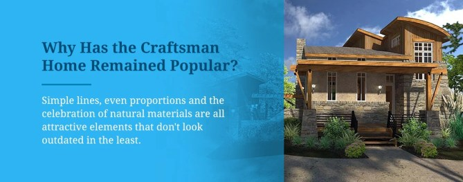 Craftsman Home Remained Popular