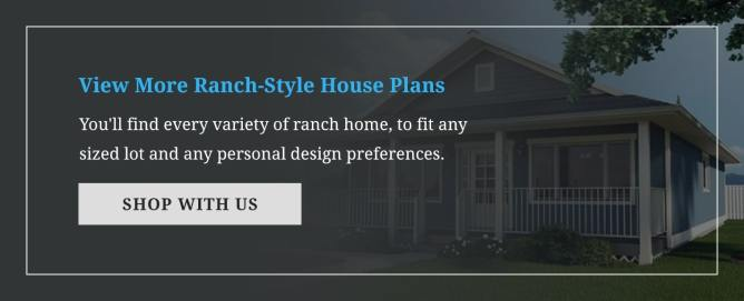View More Ranch-Style House Plans