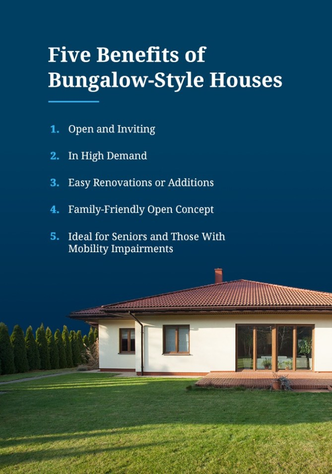 Five Benefits of Bungalow Style Houses
