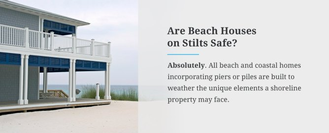 Are Beach Houses on Stilts Safe