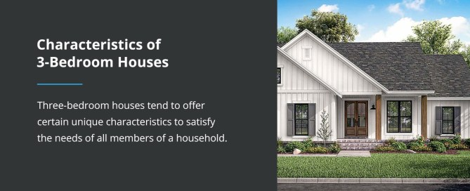 Characteristics of 3 Bedroom Houses