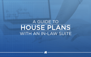 A Guide to House Plans With an In Law Suite