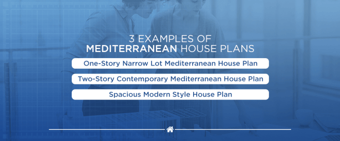 Examples of Mediterranean house plans