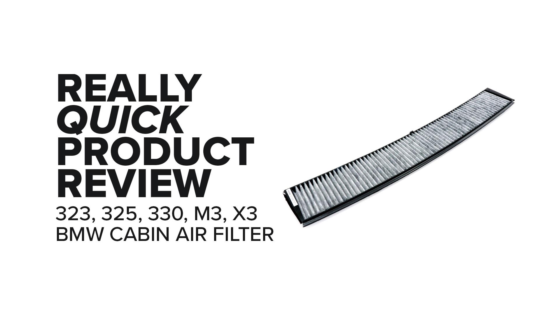 BMW E46 3 Series and E83 X3 Charcoal Cabin Air Filter